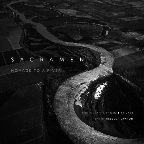Sacrament: Homage to a River Book Cover