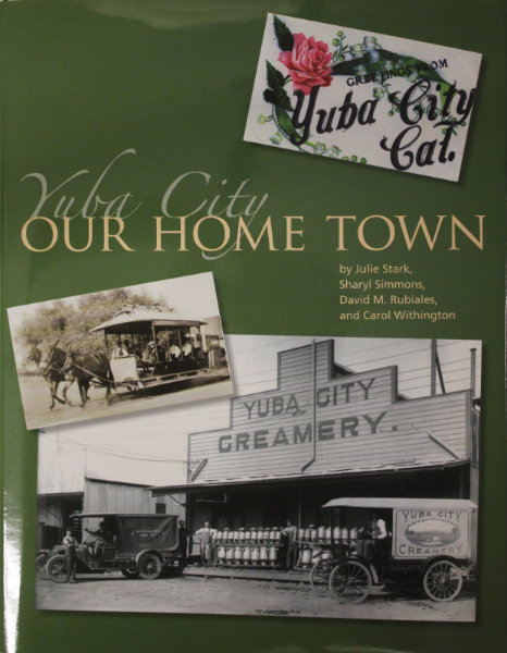 Yuba City Our Home Town Book Cover